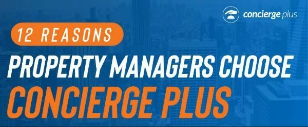 Why Property Managers Choose Concierge Plus